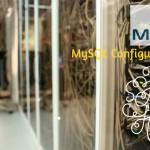 MySQL Configuration File