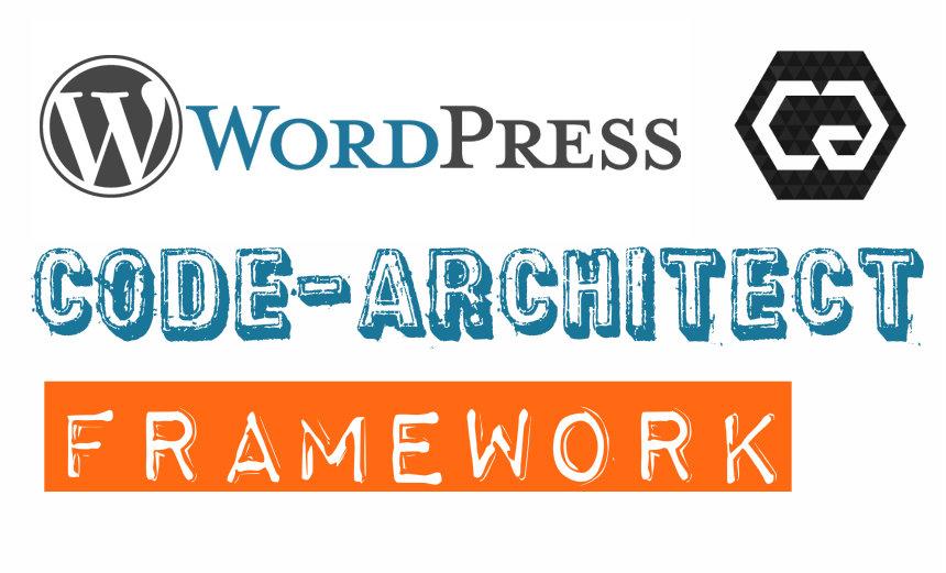 Code-Architect WordPress Framework